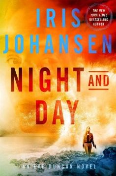 Night and day / Iris Johansen.  Iris Johansen's third book in her latest explosive trilogy starring forensic sculptor Eve Duncan takes readers on a high-energy adventure with Eve fighting to overcome the odds. Protecting Cara Delaney from the enemies who want her dead leads Eve to be their target. It will take everything she has to rescue Cara, and doing so will put that which is dearest to her at risk.