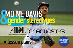 A lesson for elementary educators on Mo'Ne Davis and gender stereotypes