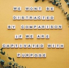 """we won't be distracted by comparison if we are captivated with purpose"" inspiration / motivation quote Motivacional Quotes, Good Quotes, Quotes To Live By, Inspirational Quotes, Music Quotes, Wisdom Quotes, Quotes About Hope, Inspirational Backgrounds, Unique Quotes"