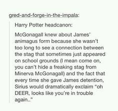 James and Sirius, oh deer, stag