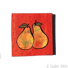 A Pair of Pears – Original Mixed Media Collage Painting – kitchen art, fruit, food art, yellow, green, orange wall decor – Claudine Intner