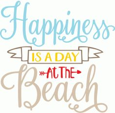 Silhouette Design Store - View Design #82587: happiness is a day at the beach