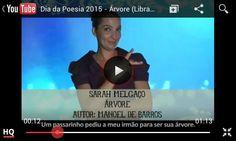 Poesia: Árvore, Autor: Manoel de Barros, Tradução e interpretação para Libras: Sarah Melgaço, TV UFG