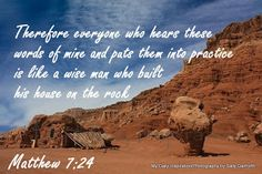 My Daily Inspiration Bible Verses: A wise man builds his house on the rock