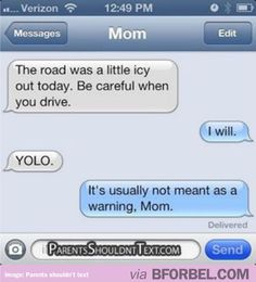 "When your Mom uses ""YOLO"" inappropriately…"