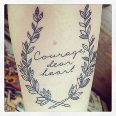 """My kind, personal reminder to traverse life with courage and compassion. Thanks, C. S. Lewis."""