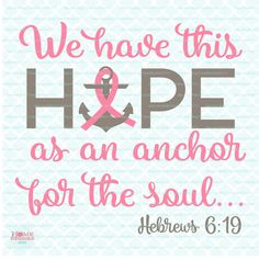 Hope is an Anchor svg Breast Cancer svg Cancer Survivor svg Breast Cancer Awareness svg Pink svg Fight for the Cure svg dxf eps jpg files by HomeberriesSVG on Etsy