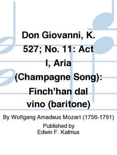 Don Giovanni, K. 527; No. 11: Act I, Aria (Champagne Song): Finch'han dal vino (baritone)
