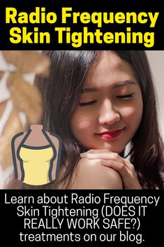RADIO FREQUENCY SKIN TIGHTENING: Learn about Radio Frequency Skin Tightening (DOES IT REALLY WORK SAFE?) treatments on our blog. *SEE NOW* Does radio frequency skin tightening dermatology really work? Radio Frequency Skin Tightening, Face Tightening, Loose Belly, Learning, Blog, Studying, Blogging, Teaching, Onderwijs