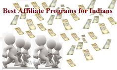 Affiliate Programs are considered as the best way to make money online. Presently a day, Indians are additionally attempting to make money online. Some of them know from where to begin and how to begin , some of them begin with the remote based affil