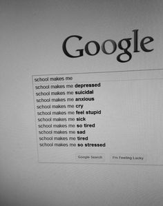 Most of this is true and funny cause its relatable except the suicidal part, that's just sad. So I put it in my humor board, but don't think I'm okay with suicide. > said Isabel Farley I Feel Stupid, Feeling Stupid, I Hate School, I School, Funny School Quotes, Public School, School Stress Quotes, Google School, School Memes