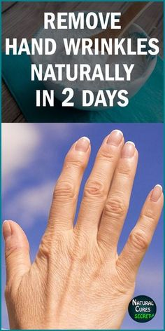 How To Remove Wrinkles From Hands Naturally in 2 Days! How To Remove Wrinkles From Hands Naturally in 2 Days! Skin Treatments, Home Remedies For Wrinkles, Wrinkle Remedies, Face Wrinkles, Hand Care, Wrinkle Remover, Health And Beauty Tips, How To Get Rid, Health And Fitness