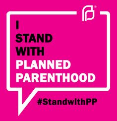 I Stand With Planned Parenthood by Jacob Sorokin