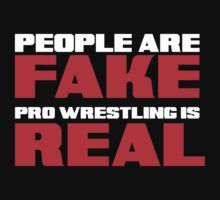 """professional wrestling fake or real essay It's true that wrestling has never aspired to be high art, and it's certainly different from professional football or hollywood acting, but it's not inferior """"real"""" athletes, professional and otherwise, have found a home in pro wrestling since its inception, including onetime real grapplers like gus sonnenberg, ernie ladd, and kurt ."""