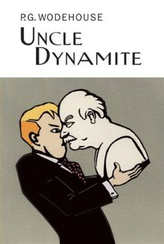 Uncle Dynamite (Collector's Wodehouse) by P.G. Wodehouse http://www.amazon.com/dp/1585678740/ref=cm_sw_r_pi_dp_te3kub148EQMP