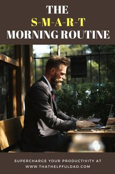 morning routine Your New Morning Routine? Its Fast, its flexible and it will supercharge your life its The SMART Morning Routine! Share this Pin-Friendly Image Mike, That Helpful Dad Morning Habits, Morning Routines, Miracle Morning, Working Men, Evening Routine, Getting Up Early, Self Improvement Tips, How To Wake Up Early, Better Life