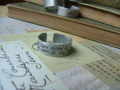 Every love story is beautiful, but ours is my favorite. - Custom Hand Stamped Adjustable Aluminum Ring by MyBella  https://www.facebook.com/#!/MyBellaByLizLollar