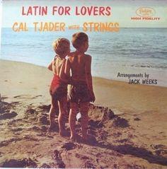 Cal Tjader  : Latin For Lovers