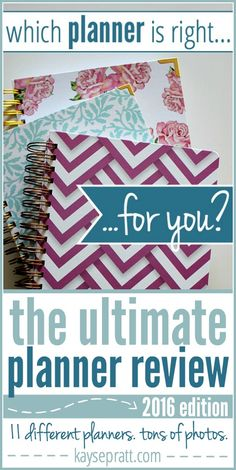 The Ultimate Planner Review :: 2016 Edition - This is so amazing and thorough! Tons of beautiful pictures to help you find the planner that will help you stay organized in 2016.