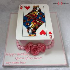 Write name on Queen of My Heart Birthday Cake with Name with Name And Wishes Images and create free Online And Wishes Images with name online.