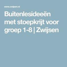 Buitenlesideeën met stoepkrijt voor groep 1-8   Zwijsen