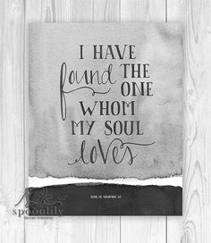 Song Of Solomon 3:4 Art Wall Decor Print, Bible Verse Typography Poster, Scripture  Wall Art, I Have Found The One Whom My Soul Loves Part 76