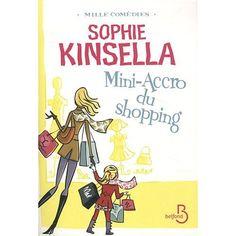 Mini accro du shopping de Sophie KINSELLA