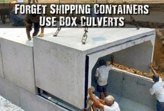 Forget Shipping Containers Use Box Culverts Forget Shipping Containers Use Box Culverts - You pay out of your nose for a reinforced shipping container that you hope doesn't get rusty and leak over time. For a typical reinforced shipping container you Survival Shelter, Survival Prepping, Emergency Preparedness, Survival Skills, Doomsday Survival, Survival Stuff, Survival Equipment, Doomsday Bunker, Underground Shelter