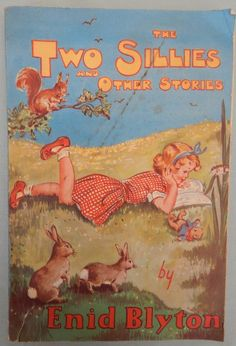 """""""The Two Silles"""", Enid Blyton, c1950s"""