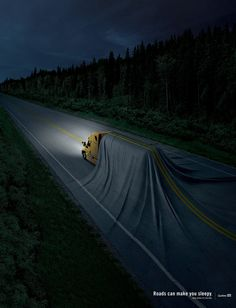 Roads can make you sleepy. Stop before it's too late. Advertising Agency: Lg2, Quebec City, Canada Creative Director / Copywriter: Luc Du Sault