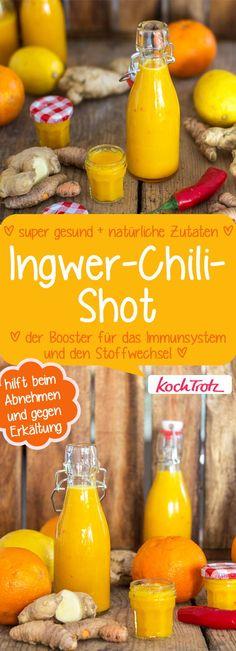 Chili-Ingwer-Shot. Booster für das Immunsystem und den Stoffwechsel.