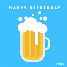 Happy Beerthday via GIPHY
