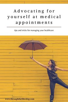 advocating for yourself at medical appointments Chronic Illness, Appointments, Annual Leave, Time To Move On, Mental Strength, Someone New, Good Doctor, Lyme Disease, Write It Down