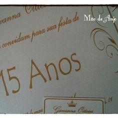 Tarde de muita correria!!! Convite 15 Anos, by Mão de Anjo.