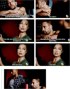 Don't be sorry. || Lance Hunter, Melinda May, Mack || AOS 2x03 Making Friends and Influencing People || ?x? || #quotes