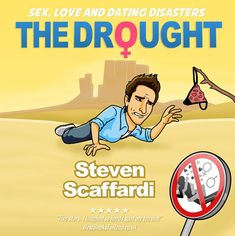 Sample chapter from hit comedy novel The Drought by Steven Scaffardi