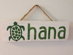 Ohana means family. In Hawaii, our ohana extends beyond blood ties to bonds of friendship and community. This sign features a Honu (turtle) which