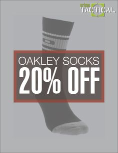 20% OFF Oakley Socks! Only at Urban Tactical Poster Ads, 20 Off, Oakley, Socks, Urban, Sock, Stockings, Boot Socks, Hosiery