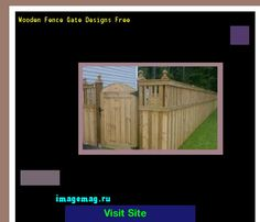 Wooden Fence Gate Designs Free 135514 - The Best Image Search
