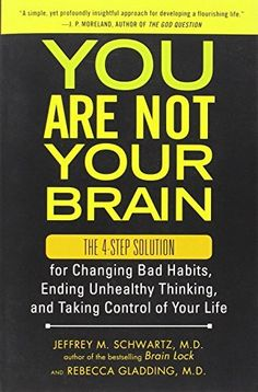 You Are Not Your Brain: The 4-Step Solution for Changing Bad Habits, Ending Unhealthy Thinking, and Taking Control of Your Life, http://www.amazon.com/dp/1583334831/ref=cm_sw_r_pi_awdm_ZXD5wb0TGZJRC