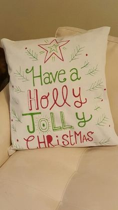 Christmas pillow.  Sharpie marker on drop cloth.