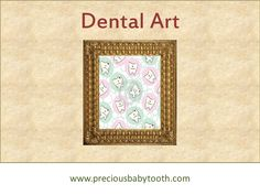 DENTAL ART Bambino - The Magical Baby Tooth www.preciousbabytooth.com #DentalArt #Bambino #MagicalBabyTooth #BabyTooth