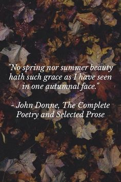 John Donne  - One of my much loved autumn poems!!!!