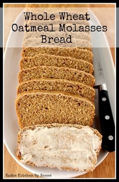 Whole Wheat Oatmeal Molasses Bread