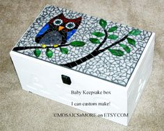 Custom made Baby Memory Box for those special keepsakes.    I do the child's footprints on the back on his/her birthdays.