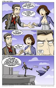 lol One does not simply play Bioshock without expecting a plot twist. I swear I couldn't sleep one night because I was trying to figure out the ending before finishing the game.