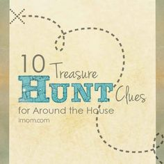 Do something creative and fun with your kids, try these treasure hunt clues.