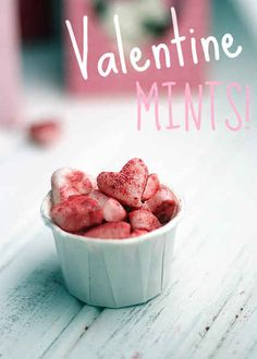 Valentine Mints | 27 Adorable Valentine's Day Treats You Can Make