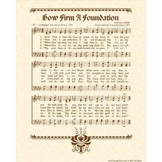 HOW FIRM A FOUNDATION is an 8 X 10 original art print made with a hymn from a vintage hymnal with artwork added, antiqued and printed on natural parchment in sepia brown ink or any of the other colors listed. This older version of this hymn has credit to the hymn lyrics being found simply as K in Rippons Selection of Hymns, 1787 with the tune being an American melody from Caldwells Union Harmony, 1837. This illustrated print of music from an antique hymnal may be framed in a standard size…