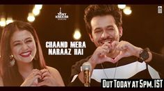 Chaand Mera Naraaz Hai Lyrics: A single Hindi Song in the voice of Neha Kakkar & Tony Kakkar, composed & lyricsted by Tony Kakkar. Hindi Video Songs Hd, New Hindi Songs, Romantic Songs Video, New Movie Song, Movie Songs, 1999 Songs, Songs 2017, Sad Love Stories, Like This Song